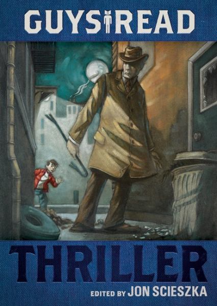 Thriller (Guy Reads, Bk. 2)