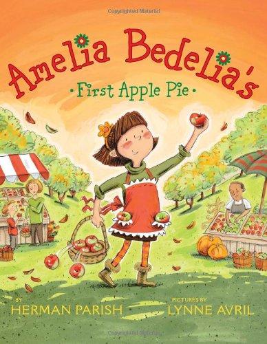 First Apple Pie (Amelia Bedelia's)