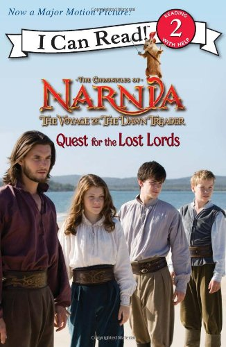 The Voyage Of The Dawn Treader: Quest For The Lost Lords (Chronicles Of Narnia, I Can Read Level 2)