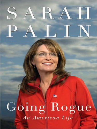 Going Rogue: An American Life (Large Print)