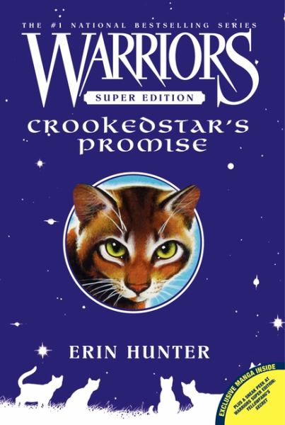 Crookedstar's Promise (Warriors- Super Edition)