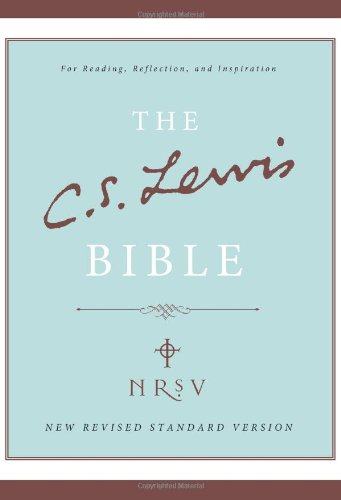 The C. S. Lewis Bible: New Revised Standard Version