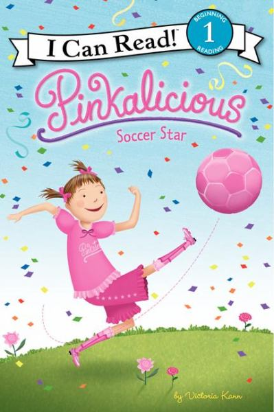 Pinkalicious: Soccer Star (I Can Read! Level 1)