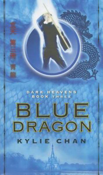 Blue Dragon (Dark Heavens, Bk#3)