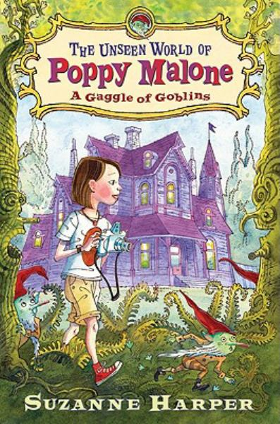 A Gaggle of Goblins (Unseen World of Poppy Malone)