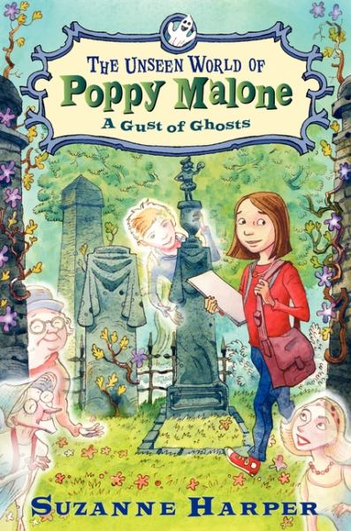 A Gust of Ghosts (The Unseen World of Poppy Malone)