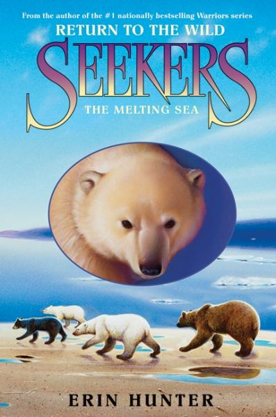 The Melting Sea (Seekers: Return to the Wild, Bk#2)