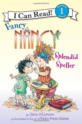 Splendid Speller (Fancy Nancy, I Can Read! Lvl.1)