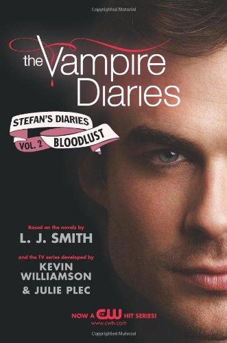 Bloodlust: Stefan's Diaries (Volume 2, Vampire Diaries)