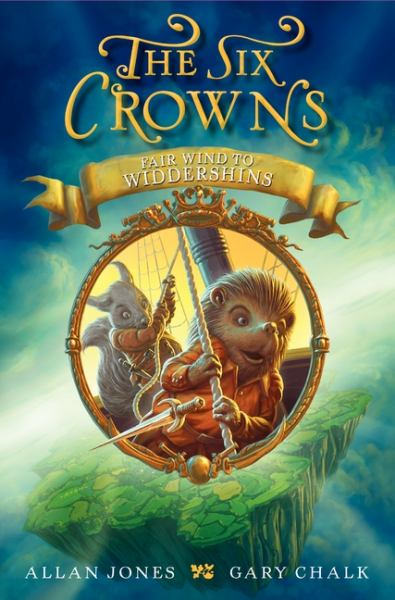 Fair Wind to Widdershins (The Six Crowns)