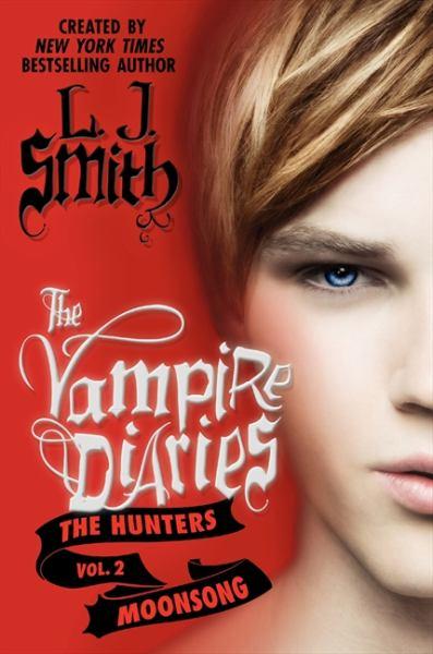 Moonsong (The Vampire Diaries: The Hunters, Volume 2)