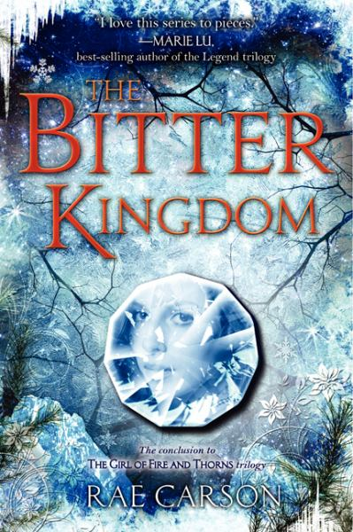 The Bitter Kingdom (The Girl of Fire and Thorns, Bk. 3)