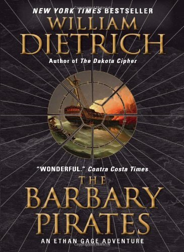 The Barbary Pirates: An Ethan Gage Adventure (Ethan Gage Adventures)