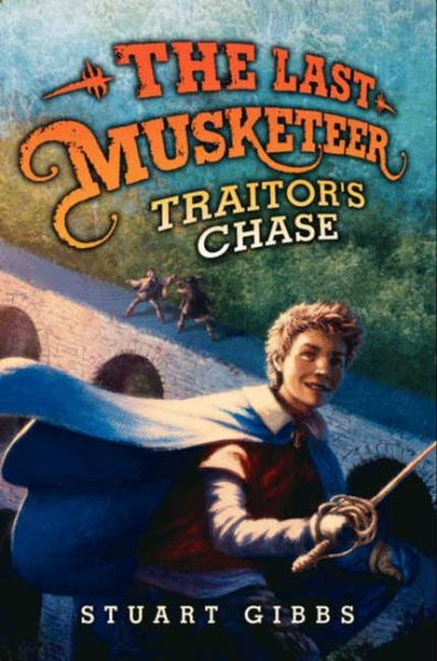 Traitor's Chase (The Last Musketeer)