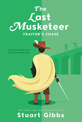 Traitor's Chase (The Last Musketeer, Bk. 2)