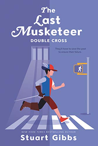 Double Cross (The Last Musketeer, Bk. 3)