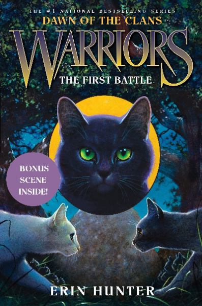 The First Battle (Warriors: Dawn of the Class, Bk. 3)