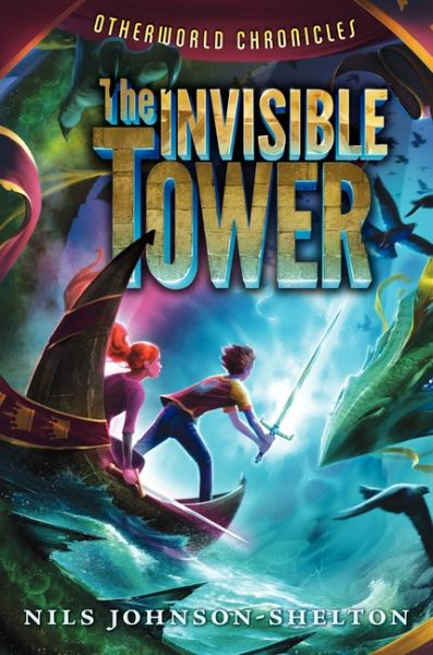 The Invisible Tower (Otherworld Chronicles)