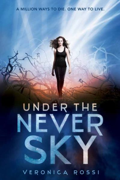 Under the Never Sky (Under the Never Sky, Bk 1)