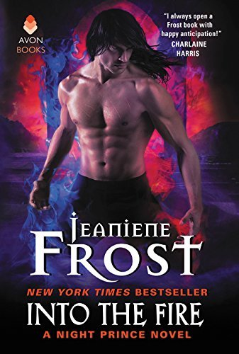 Into the Fire (A Night Prince Novel)