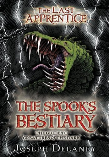 The Spook's Bestiary: The Guide to Creatures of the Dark (The Last Apprentice)