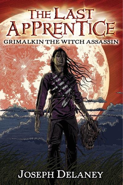 Grimalkin the Witch Assassin (The Last Apprentice, Bk#9)