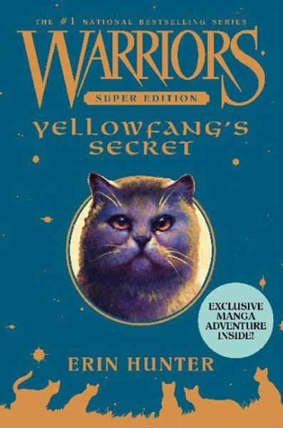 Yellowfang's Secret (Warriors Super Edition)