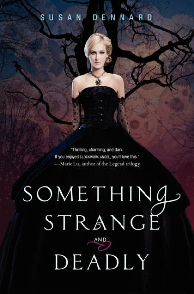Something Strange and Deadly (Something Strange and Deadly, Bk 1)