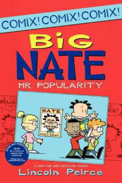 Big Nate: Mr. Popularity (Big Nate Comix, Bk. 4)