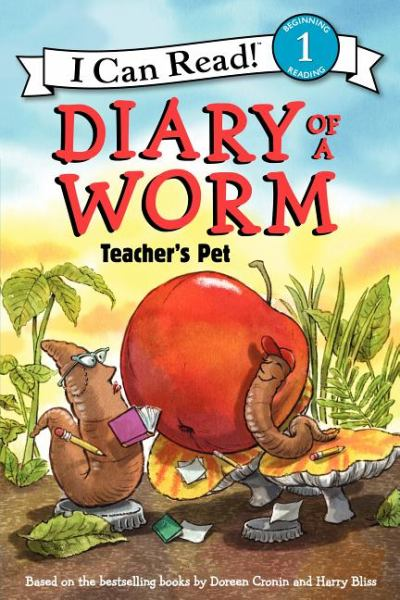Diary of a Worm: Teacher's Pet (I Can Read! Level 1)