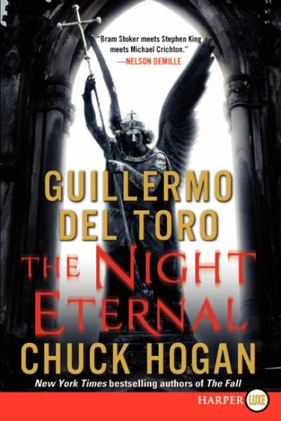 The Night Eternal (Strain Trilogy, Bk. 3, Large Print)