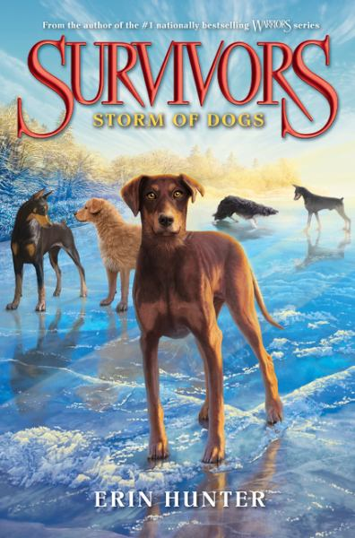 Storm of Dogs (Survivors, Bk. 6)