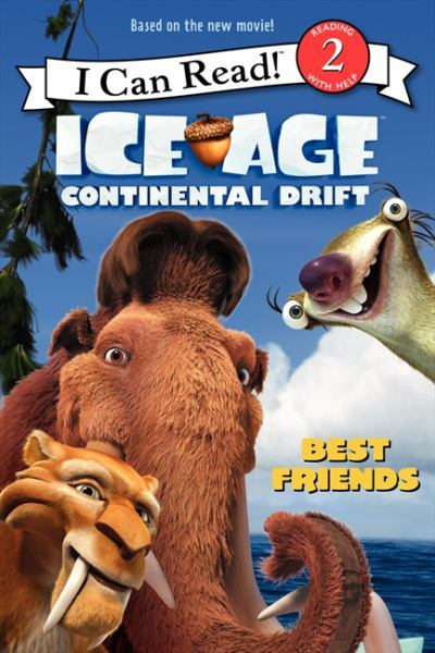 Ice Age: Continental Drift (I Can Read! Level 2)