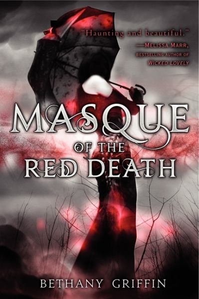 Masque of the Red Death (Masque of the Red Death, Bk 1)