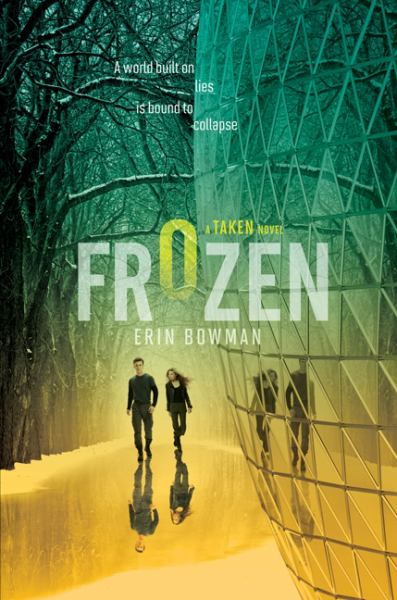 Frozen (Taken Series, Book 2)