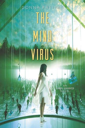 The Mind Virus (Unplugged, Bk. 3)