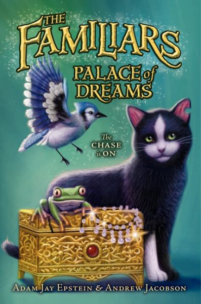 The Familiars: Palace of Dreams (Bk. 4)