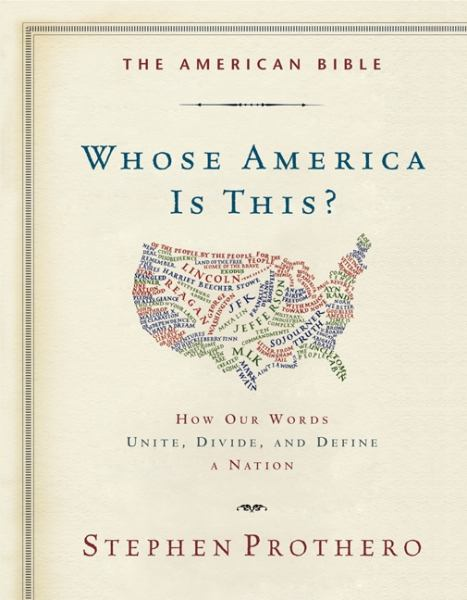The American Bible: Whose America is This?