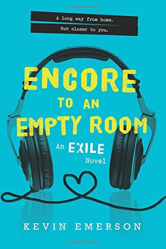 Encore to An Empty Room (Exile Series, Bk. 2)