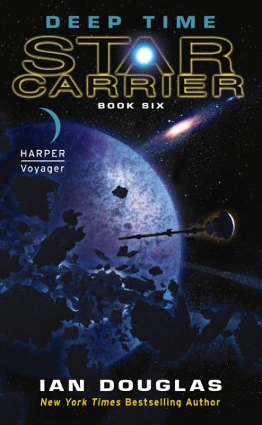 Deep Time (Star Carrier, Bk. 6)