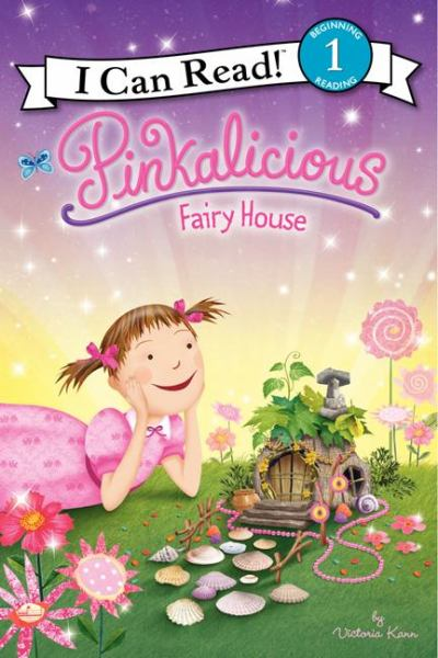 Fairy House (Pinkalicious, I Can Read!, Level 1)