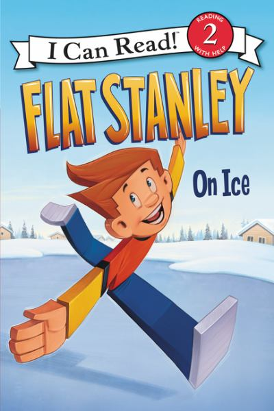 Flat Stanley: On Ice (I Can Read, Level 2)
