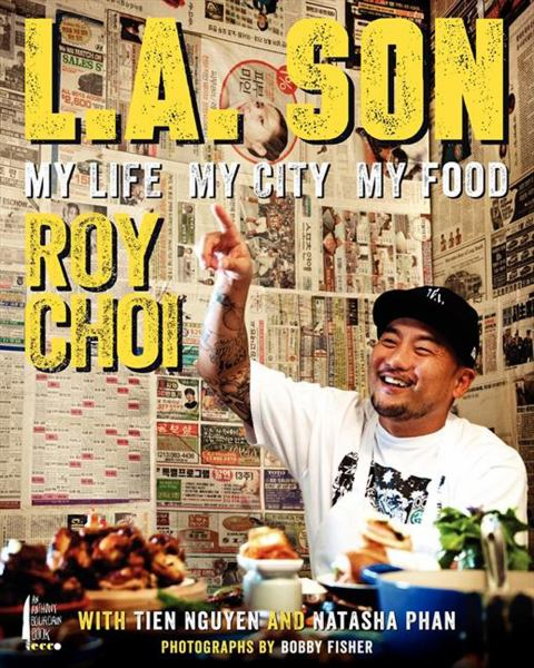 L. A. Son: My Life, My City, My Food
