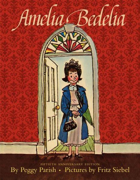 Amelia Bedelia (50th Anniversary Edition)