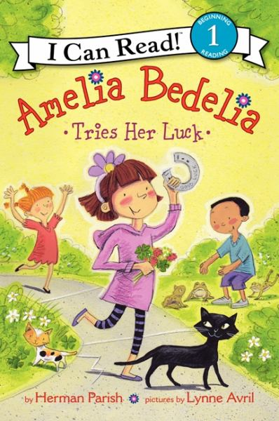 Amelia Bedelia Tries Her Luck (I Can Read! Level 1)