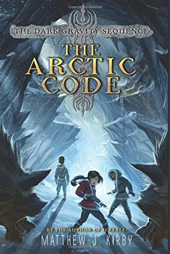 The Arctic Code (Dark Gravity Sequence, Bk. 1)
