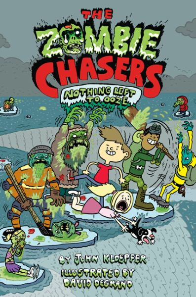 Nothing Left to Ooze (Zombie Chasers, Bk. 5)