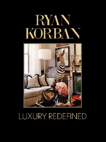 Ryan Korban: Luxury Redefined