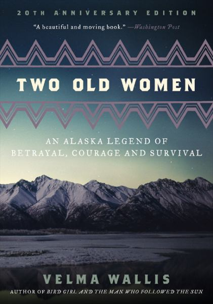 Two Old Women (20th Anniversary Edition)