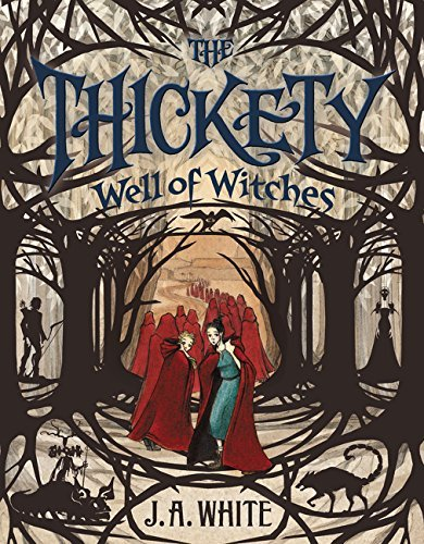 Well of Witches (The Thickety, Bk.3)